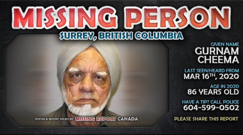 MISSING PERSON • Gurnam Cheema • Surrey, British Columbia • 86 Years Old